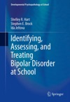 Identifying Assessing And Treating Bipolar Disorder At School