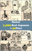 Master 1,000 Real Japanese in 30 Days