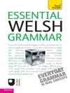 Essential Welsh Grammar Teach Yourself