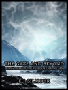 The Gate And Beyond Book Three Of The Veredor Chronicles