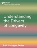 Understanding the Drivers Longevity