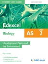 Edexcel AS Biology Student Unit Guide New Edition Unit 2 Development Plants And The Environment