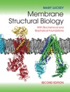 Membrane Structural Biology Second Edition
