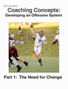 Coaching Concepts Developing An Offensive System