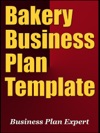 Bakery Business Plan Template Including 6 Special Bonuses