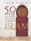 50 pyetje dhe pergjigje nga lemia e besimit Islam