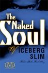 The Naked Soul Of Iceberg Slim