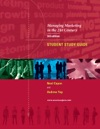 Managing Marketing In The 21st Century 3rd Edition - Student Study Guide