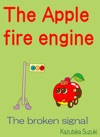The Apple Fire Engine - The Broken Signal
