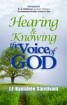 Hearing  Knowing The Voice Of God