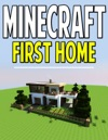 Minecraft First Home