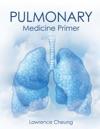Pulmonary Medicine Primer