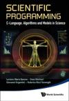 Scientific Programming C-Language Algorithms And Models In Science
