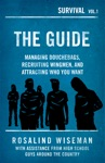 The Guide Managing Douchebags Recruiting Wingmen And Attracting Who You Want