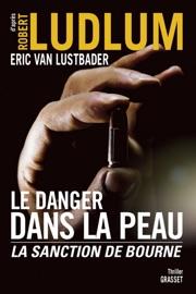 LE DANGER DANS LA PEAU