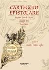 Carteggio Epistolare 1892-1899 Cais Di Pierlas-Bres