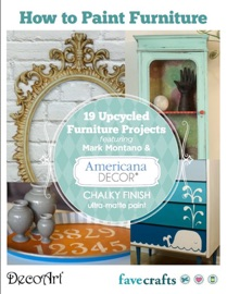 How to Paint Furniture: 19 Upcycled Furniture Projects free eBook from DecoArt - Prime Publishing Book