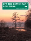 Off The Beaten Path Louisiana Ninth Edition