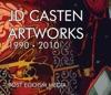 JD Casten - Artworks 1990-2010