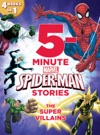 5-Minute Spider-Man Stories The Super Villains