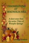 Thanksgiving At Magnolia Hill
