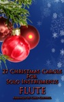 27 Christmas Carols For Flute