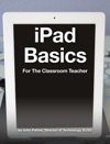 IPad Basics For The Classroom Teacher