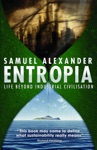 Entropia Life Beyond Industrial Civilisation