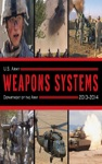 US Army Weapons Systems 2013-2014