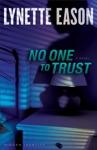 No One To Trust Hidden Identity Book 1