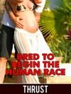 Bred To Begin The Human Race Teenage Virgin Breeding  Impregnation Erotica