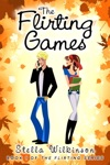 The Flirting Games Book One The Flirting Games Series