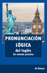 Pronunciacin Lgica Del Ingls