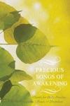 Precious Songs Of Awakening