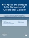 New Agents And Strategies In The Management Of Colorectal Cancer 2014