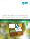 Mobile Wallet Consumer Report