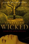 Something Wicked Book 4 In The Vampires Witch Saga