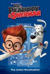 Mr Peabody  Sherman Junior Novelization Mr Peabody  Sherman