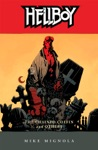 Hellboy Volume 3 The Chained Coffin And Others 2nd Edition