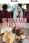 Breville Presents Hot And Hot Southern Fan Fare Recipes For A Game-day Tailgate
