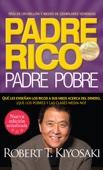 Robert T. Kiyosaki - Padre rico. Padre pobre (Nueva edición actualizada). portada