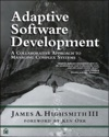 Adaptive Software Development A Collaborative Approach To Managing Complex Systems