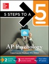 5 Steps To A 5 AP Psychology With Downloadable Tests 2014-2015 Edition