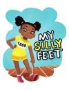 My Silly Feet