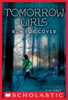 Tomorrow Girls 2 Run For Cover