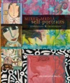 Mixed-Media Self Portraits