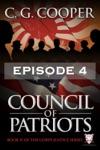 Council Of Patriots Episode 4