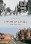 Epsom  Ewell Through Time