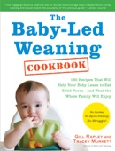 The Baby-Led Weaning Cookbook - Gill Rapley PhD & Tracey Murkett Cover Art