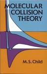 Molecular Collision Theory